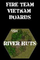 FIRE TEAM : VIETNAM Boards River Huts