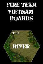 FIRE TEAM : VIETNAM Boards River