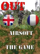 OUT : Airsoft the Game  Game Boards / Plateaux de jeu