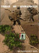 Urban Op : Afghanistan Test sides Maps