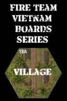 FIRE TEAM : VIETNAM Boards Series 18 - Village Huts & Dirt Road