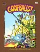GOOFBALLS!: A Guidebook to Sillies and Stooges