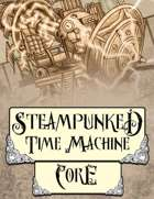 Steampunked Time Machine - Core Set