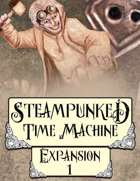 Steampunked Time Machine - Expansion #1