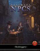 Game Master's Toolbox: Ultimate NPCs: Skulduggery 5th Edition