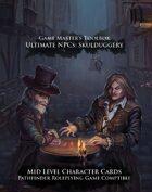 Ultimate NPCs: Skulduggery Swords & Wizardry Character Cards Mid Level
