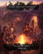 Game Master's Toolbox: Ultimate NPCs: Warfare 5th Edition