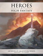 Heroes of High Fantasy: Artifices of Quartztoil Tower 5e Adventure