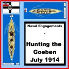 Naval Warfare : The Goeben Incident WWI