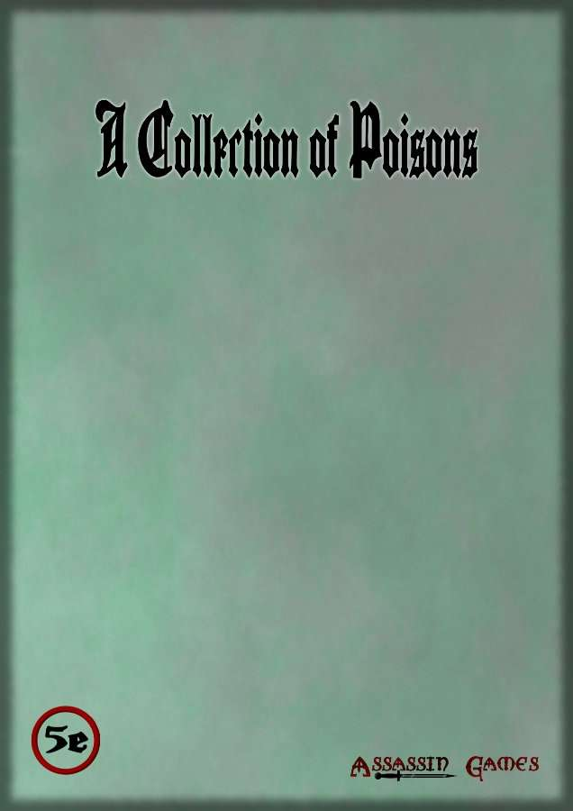 A Collection of Poisons - Assassin Games | 5e | DriveThruRPG com