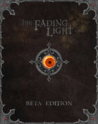 The Fading Light - Beta Edition