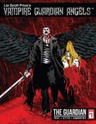Vampire Guardian Angels: The Guardian (Issue 1)