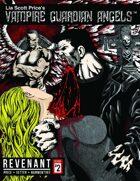 Vampire Guardian Angels: Revenant (Issue 2)