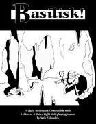 Basilisk!