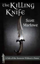 The Killing Knife (A Tale of the Assassin Without a Name #1-3)