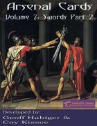 Arsenal Cards Volume 7: Swords - Part 2