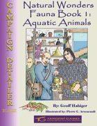 Natural Wonders - Fauna Book 1: Aquatic Animals
