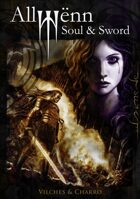 "#01 Part of ""Allwënn: Soul & Sword"" FREE!!!"