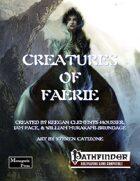 Creatures of Faerie