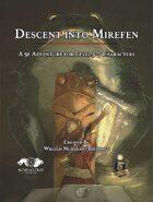 Descent Into Mirefen