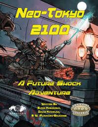 Neo-Tokyo 2100: A Future Shock Adventure