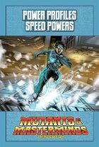 Mutants & Masterminds Power Profile #9: Speed Powers