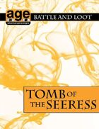 AGE Battle & Loot: Tomb of the Seeress