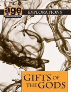 AGE Explorations: Gifts of the Gods