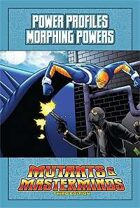 Mutants & Masterminds Power Profile #17: Morphing Powers