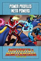 Mutants & Masterminds Power Profile #18: Meta Powers