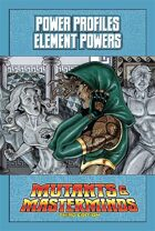 Mutants & Masterminds Power Profile #21: Element Powers