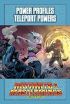 Mutants & Masterminds Power Profile #26: Teleport Powers