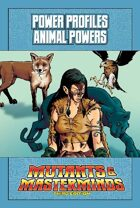 Mutants & Masterminds Power Profile #27: Animal Powers