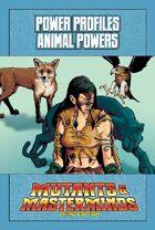 Mutants & Masterminds Power Profile #27: Animal Powers