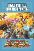 Mutants & Masterminds Power Profile #31: Radiation Powers