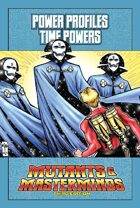 Mutants & Masterminds Power Profile #32: Time Powers