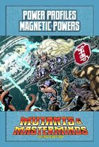 Mutants & Masterminds Power Profile #37: Magnetic Powers