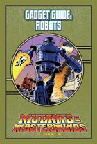 Mutants & Masterminds Gadget Guide: Robots