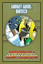 Mutants & Masterminds Gadget Guide: Biotech