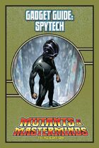 Mutants & Masterminds Gadget Guide: Spytech