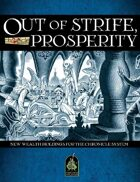 Out of Strife, Prosperity