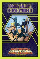Mutants & Masterminds Rogues Gallery #2: Eclipse Syndicate