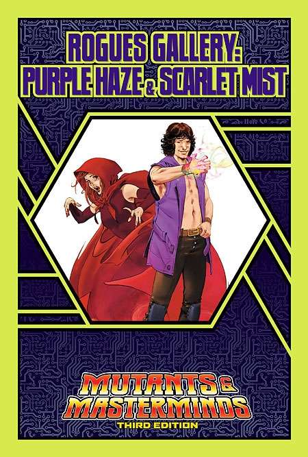 Mutants & Masterminds Rogues Gallery #4: Purple Haze and Scarlet Mist