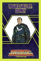 Mutants & Masterminds Rogues Gallery #6: Osprey