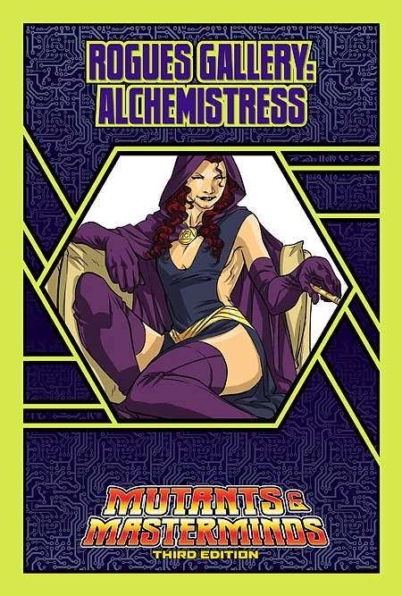 Mutants & Masterminds Rogues Gallery #11: Alchemistress
