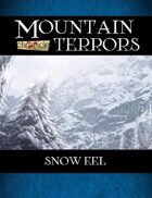 Mountain Terrors: Snow Eel