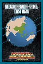 Mutants & Masterminds Atlas of Earth-Prime: East Asia