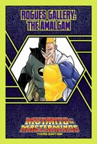 Mutants & Masterminds Rogues Gallery #29: Amalgam