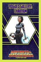 Mutants & Masterminds Rogues Gallery #33: Chakram