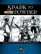 Spark to Powder